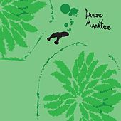 Play & Download Danse Manatee by Animal Collective | Napster