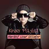 Kinder Playlist Herbst und Winter by Various Artists