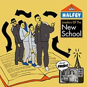 Leaders of the New School by Halfby