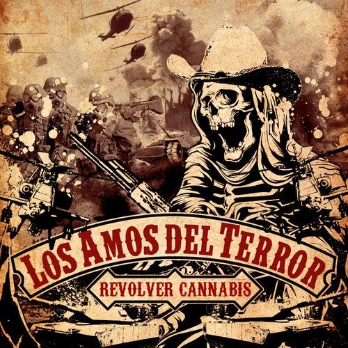 Los Amos del Terror by Revolver Cannabis