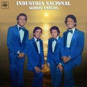 Play & Download Somos Amigos by Industria Nacional | Napster