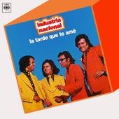 Play & Download La Tarde Que Te Amé by Industria Nacional | Napster