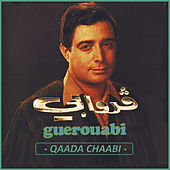 Play & Download Qaada Chaabi by Hachemi Guerouabi | Napster