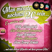 Play & Download Man müsste noch mal 20 sein by Various Artists | Napster
