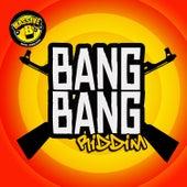 Play & Download Massive B Presents: Bang Bang Riddim by Various Artists | Napster