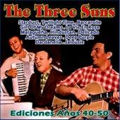 Play & Download Ediciones Años 40-50 by The Three Suns | Napster