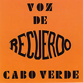 Play & Download Recuerdo by Voz De Cabo Verde | Napster