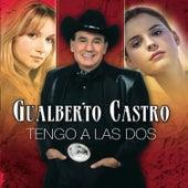 Play & Download Tengo a las Dos by Gualberto Castro | Napster