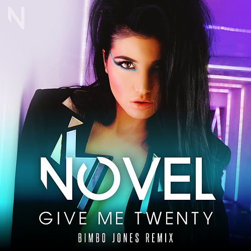 Play & Download Give Me Twenty - Bimbo Jones Remix by Novel | Napster