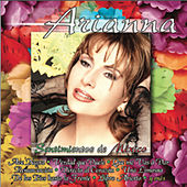 Play & Download Sentimientos de Mexico by Arianna | Napster