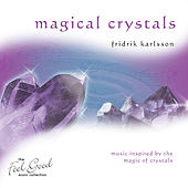 Play & Download Magical Crystals by Fridrik Karlsson | Napster