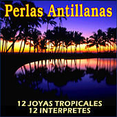 12 Perlas Antillanas by Various Artists