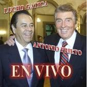 Play & Download Antonio Prieto y Lucho Gatica en Vivo by Various Artists | Napster