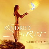 Play & Download Kindred Spirit by Patrick Kelly | Napster
