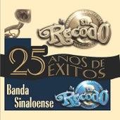 Play & Download Banda Sinaloense de el Recodo by Banda El Recodo | Napster