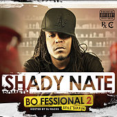 Play & Download The Bo-Fessional 2 by Shady Nate | Napster