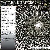 Play & Download Kubelik Conducts Smetana, Mussorgsky, Hindemith, Dvořák, Mozart and Others by Rafael Kubelik | Napster