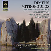 Mitropoulos Conducts Rachmanonov, Shostakovich, Vaughan-Williams and Others by Dimitri Mitropoulos