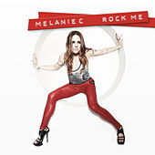 Rock Me by Melanie C