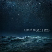 Sooner Count the Stars: Worshiping the Triune God by Sovereign Grace Music