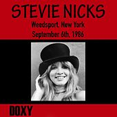 Weedsport, New York, September 6th, 1986 (Doxy Collection, Remastered, Live on Fm Broadcasting) von Stevie Nicks