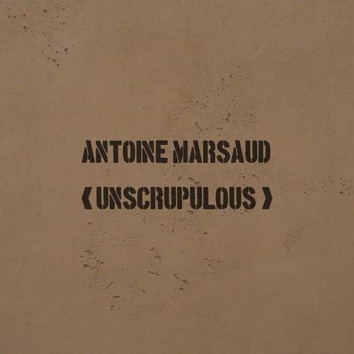 Unscrupulous by Antoine Marsaud