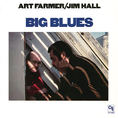 Play & Download Big Blues by Jim Hall | Napster