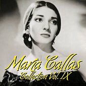 María Callas Collection Vol.IX von Maria Callas