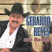 Play & Download Gerardo Reyes Con Banda by Gerardo Reyes | Napster