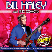 Play & Download Best of Bill Haley & The Comets by Bill Haley & the Comets | Napster