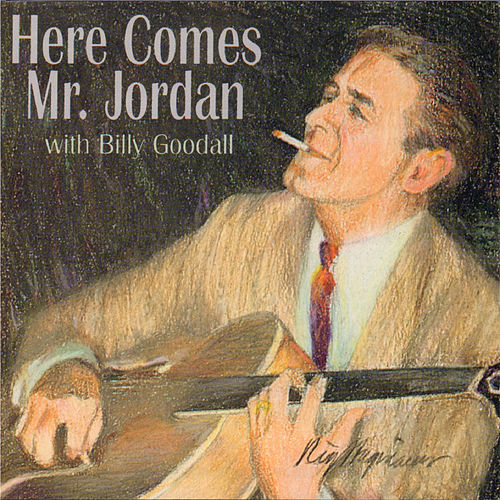 Play & Download Here Comes Mr. Jordan by Steve Jordan | Napster