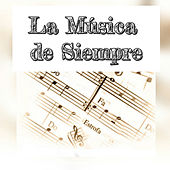 Play & Download La Música de Siempre by Various Artists | Napster