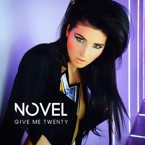 Play & Download Give Me Twenty by Novel | Napster