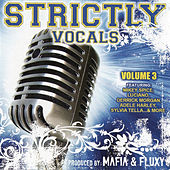 Play & Download Strictly Vocals, Vol. 3 by Various Artists | Napster