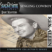 Play & Download Singing Cowboy by Rex Allen | Napster