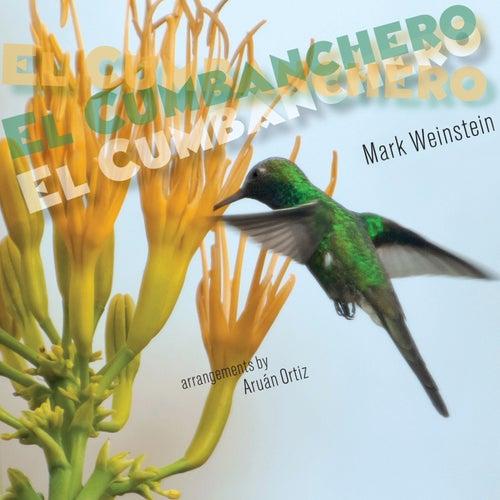 Play & Download El Cumbanchero by Mark Weinstein | Napster