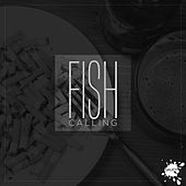 Play & Download Calling by Fish | Napster