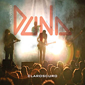 Play & Download Claroscuro (En Vivo) by Duna | Napster