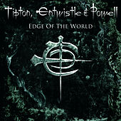 Play & Download Edge of the World by Entwistle & Powell Tipton | Napster