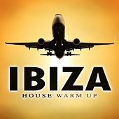 Play & Download Ibiza House Warm Up by Various Artists | Napster