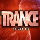 Trance Attack 1.0 by Various Artists