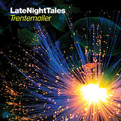 Play & Download Late Night Tales: Trentemøller by Various Artists | Napster