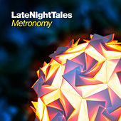 Play & Download Late Night Tales: Metronomy (Sampler) by Various Artists | Napster