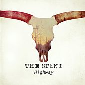 Play & Download Highway by Spent | Napster