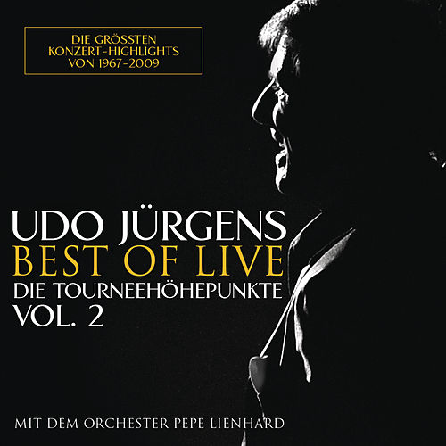 Best of Live - Die Tourneehöhepunkte, Vol. 2 by Udo Jürgens
