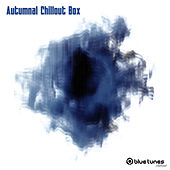 Play & Download Autumnal Chillout Box by Various Artists | Napster