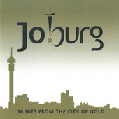 Play & Download Jo'burg (16 Hits from the City of Gold) by Various Artists | Napster