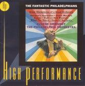 The Fantastic Philadelphians by Eugene Ormandy/Philadelphia...