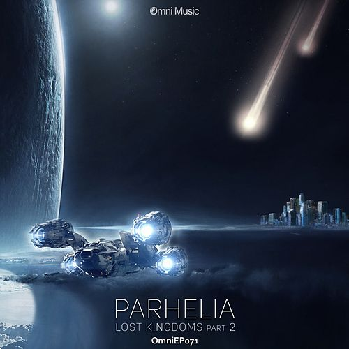 Play & Download Lost Kingdoms, Pt. 2 - Single by Parhelia | Napster