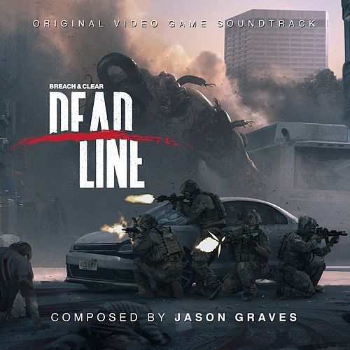 Breach & Clear: Deadline by Jason Graves